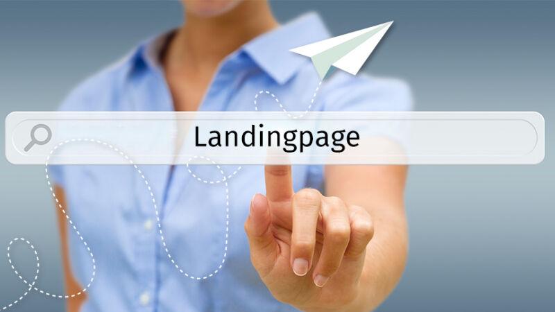 Richtig landen mit Landingpages